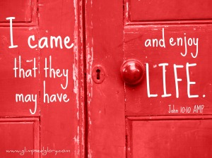 He is the Door to Life.
